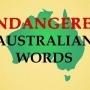 Endangered Australian Words