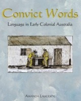 Convict Words: Language in Early Colonial Australia