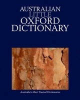 The Australian Little Oxford Dictionary